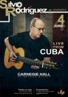 Cartel promocional del concierto de Silvio Rodríguez en el Carnegie Hall